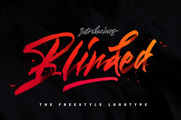 Blinded – Freestyle Brush